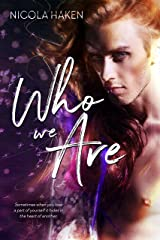 Who We Are Kindle Edition