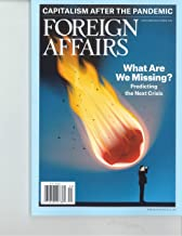 FOREIGN AFFAIRS MAGAZINE - NOVEMBER / DECEMBER 2020 - WHAT ARE WE MISSING?