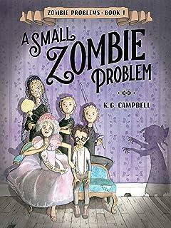 A Small Zombie Problem (Zombie Problems)