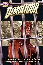Demolidor. O Demônio do Pavilhão D