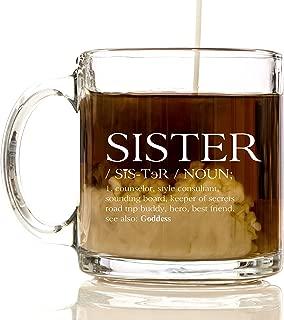 Sister Premium Glass 12 oz Coffee Mug - Best Friend Gifts for Sisters, Women, Men, for Kids, Girls, Boys, Box, Bag, Birthday, Basket, Adults, Ideas, Teens, Sister, Brother, Funny, English Teacher