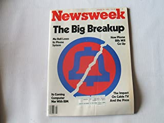 Newsweek January 18, 1982 (THE BIG BREAKUP - MA BELL LOSES ITS PHONE SYSTEM - HOW PHONE BILLS WILL GO UP - THE IMPACT ON CABLE TV AND THE PRESS - ITS COMING COMPUTER WAR WITH IBM, VOLUME XCIX, NO. 3)