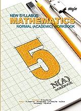 New Syllabus Mathematics Workbook 5 (Normal Academic)