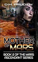Mother of Mars (Mars Ascendant Book 2)