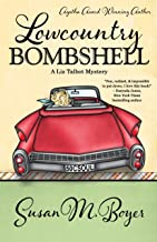 Lowcountry Bombshell (A Liz Talbot Mystery Book 2)