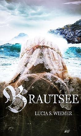 Brautsee (German Edition)