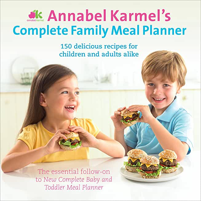 Annabel Karmel's Complete Family Meal Planner (English Edition)