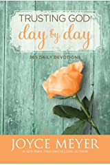 Trusting God Day by Day: 365 Daily Devotions Kindle Edition