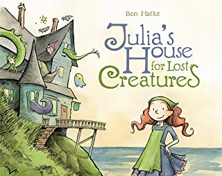 JULIAS HOUSE FOR LOST CREATURES HC