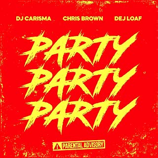Party Party Party (feat. Chris Brown & Dej Loaf) [clean]