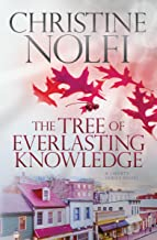 The Tree of Everlasting Knowledge (Liberty Series Book 5)