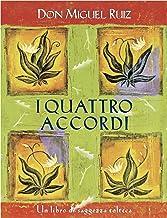 I quattro accordi: Un libro di saggezza tolteca. (Nuove frontiere del pensiero) (Italian Edition)