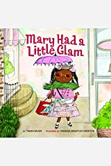 Mary Had a Little Glam Kindle Edition