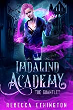 Imdalind Academy: The Gauntlet: Book One (English Edition)