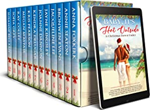 Baby, It's Hot Outside Romance Collection: A Christmas Down Under