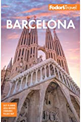 Fodor's Barcelona: with highlights of Catalonia (Full-color Travel Guide) Kindle Edition