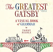 The Greatest Gatsby: A Visual Book of Grammar