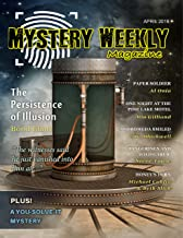 Mystery Weekly Magazine: April 2019 (Mystery Weekly Magazine Issues Book 44)
