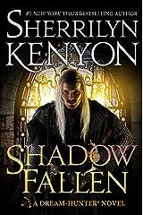Shadow Fallen: A Dream-Hunter Novel (Dream-Hunter Novels Book 5) Kindle Edition