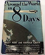 Around the world in eight days;: The flight of the Winnie Mae,