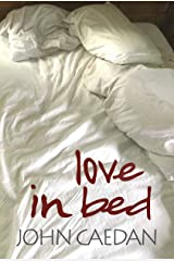 Love in Bed Kindle Edition