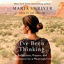 I've Been Thinking...: Reflections, Prayers, and Meditations for a Meaningful Life