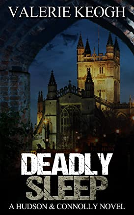 DEADLY SLEEP (A Hudson and Connolly novel Book 1)