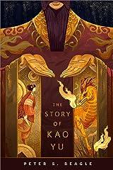 The Story of Kao Yu: A Tor.com Original Kindle Edition