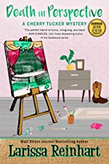 Death in Perspective: A Southern Humorous Mystery (A Cherry Tucker Mystery Book 5) Kindle Edition