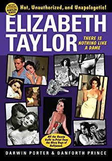 Elizabeth Taylor: There is Nothing Like a Dame (Blood Moon's Babylon Series)