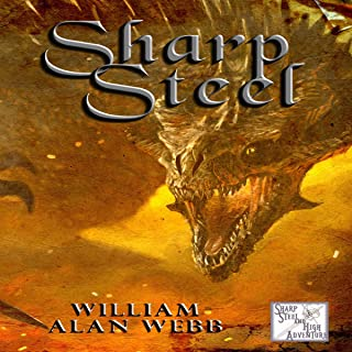 Sharp Steel: Sharp Steel and High Adventure: Volumes 1-3