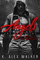 Angels and Assassins 3: The Anarchist Kindle Edition