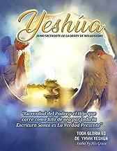 YESHÚA SUMO SACERDOTE DE LA ORDEN DE MELQUISEDEC: La Verdad que corre como hilo de oro por toda la Santa Biblia (Spanish Edition)