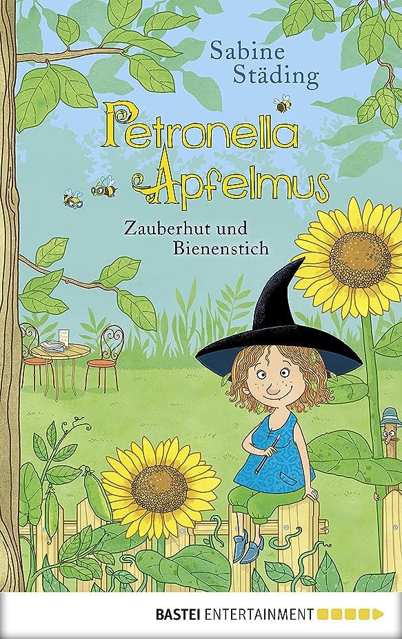 合わせて発揮する列挙するPetronella Apfelmus - Zauberhut und Bienenstich (German Edition)