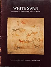 White Swan, Crow Indian Warrior and Painter (October 13 - December 15, 1991)