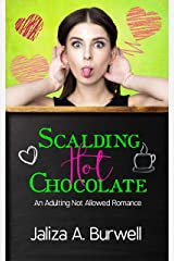Scalding Hot Chocolate (Adulting Not Allowed Book 1) Kindle Edition