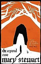 The Crystal Cave: The spellbinding story of Merlin (Arthurian Saga Book 1)