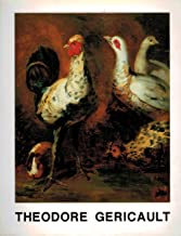 Théodore Gericault, 1791-1824: An Exhibition Paintings, Drawings, Watercolors, Prints and Sculpture