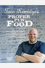 Tom Kerridge's Proper Pub Food Kindle Edition