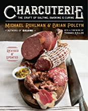 Charcuterie: The Craft of Salting, Smoking, and Curing (Revised and Updated) PDF