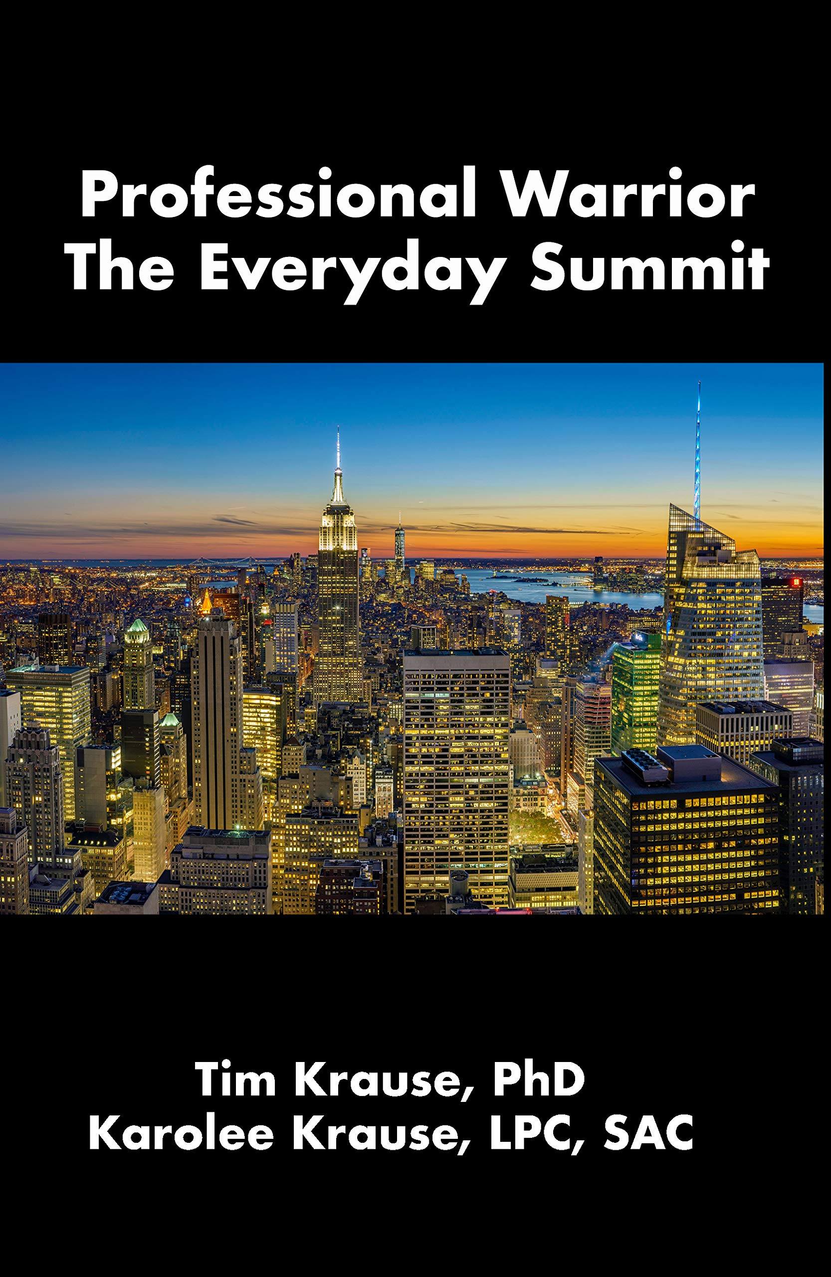 Professional Warrior: The Everday Summit