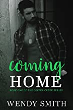 Coming Home (Copper Creek Book 1)