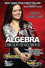 Hot X: Algebra Exposed! Paperback