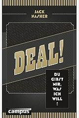 Deal!: Du gibst mir, was ich will Kindle Ausgabe
