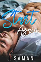 Start Again: A Second Chance Standalone Romance (Start Again Series Book 1)