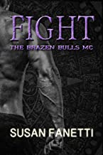 Fight (The Brazen Bulls MC Book 6) (English Edition)