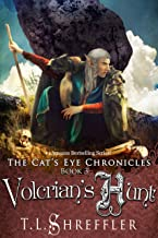 Volcrian's Hunt (The Cat's Eye Chronicles Book 3)