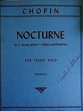 CHOPIN Nocturne in C Sharp Minor - Opus Posthumous - for Piano Solo
