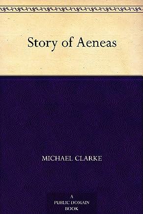 Story of Aeneas (English Edition)