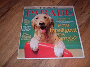 Parade magazine, July 29, 2007-How Intelligent Are Animals? Think your pet is smart? Science has new answers to the questi...